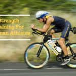 Strength Training For Ironman Athletes